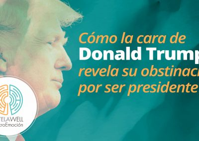 Cómo la cara de Donald Trump revela su obstinación por ser presidente