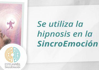 Se utiliza la hipnosis en la SincroEmoción