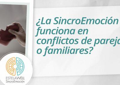 ¿La SincroEmoción funciona en conflictos de pareja o familiares?