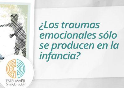 ¿Los traumas emocionales sólo se producen en la infancia?