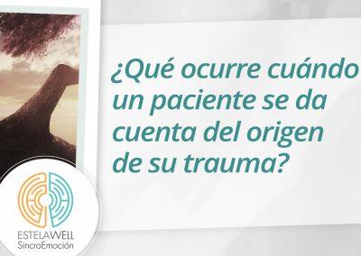 ¿Qué ocurre cuándo un paciente se da cuenta del origen de su trauma?