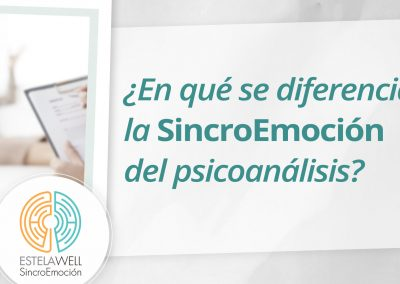 ¿En qué se diferencia la SincroEmoción del psicoanálisis?